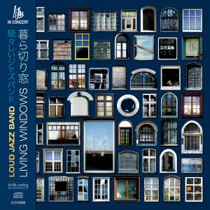 LIVING WINDOWS by LOUD JAZZ BAND
