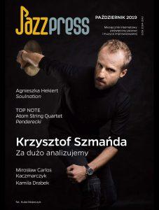 """Jazzpress 10/2019 - Mirosław """"Carlos"""" Kaczmarczyk - Loud Jazz Band"""